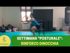 """La """"SETTIMANA POSTURALE"""": rinforzo delle GINOCCHIA - YouTube"""