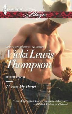 Sons of Chance Covers   Cross My Heart (Sons of Chance, book 10) by Vicki Lewis Thompson