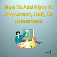 How To Add Rigor To Any Lesson, Unit, Or Assessment- 10 tips Middle School Classroom, Middle School Science, School Teacher, Classroom Fun, Teaching Strategies, Teaching Tips, Teacher Tools, Teacher Resources, Instructional Coaching