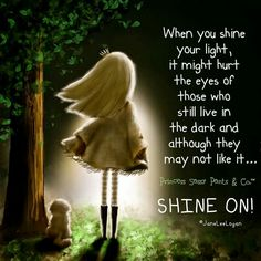 Shine your light in me O Lord!