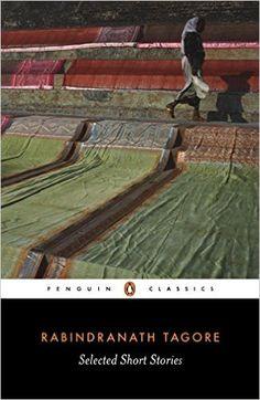 Selected Short Stories (Penguin Classics): Rabindranath Tagore, William Radice: 9780140449839: Amazon.com: Books