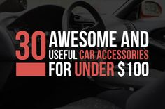30 Awesomely Useful Car Accessories For Under $100