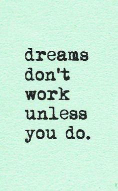 Dromen komen alleen uit als je er hard voor wil werken. Daar kom ik elke dag een beetje meer achter:-)