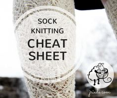 The ultimate Sock Knitting Cheat Sheet: Finally, knitting socks that fit made easy!
