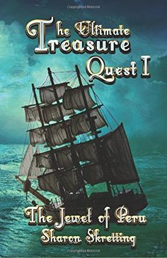 The Ultimate Treasure Quest I: The Jewel of Peru (Volume 1) by Sharon Skretting Reading Genres, Swatch, Clean Book, Fall Cleaning, Comprehension Strategies, Great Books, Ya Books, Teaching Kids, Social Studies