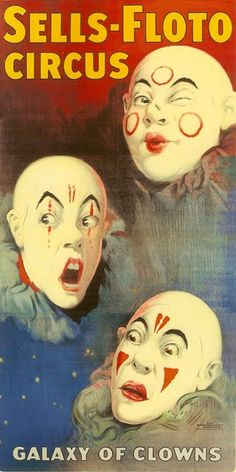 Sells-Floto Circus- Galaxy of Clowns This is my Family Circus, Crazy finding…