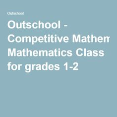 Outschool - Competitive Mathematics Class for grades 1-2