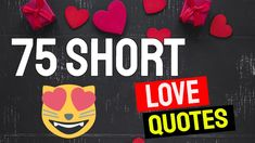 ❤️ 75 Short Inspirational Quotes About Love - 🌹 Short Love Quotes For Him And Her Him And Her Quotes, Short Love Quotes For Him, Love Yourself Quotes, Lost Quotes, She Quotes, Happy Quotes, Encouraging Love Quotes, Inspirational Quotes About Love, Best Love Images