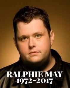 RIP Ralphie May