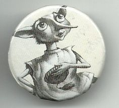 Harry Potter Badges - Dobby. Another thing I make in my spare time ;-)