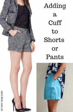 Adding Cuffs to Shorts or Pants the So Sew Easy Way – Part Four http://so-sew-easy.com/making-cuffs-shorts-pants-pattern/?utm_campaign=coschedule&utm_source=pinterest&utm_medium=So%20Sew%20Easy&utm_content=Adding%20Cuffs%20to%20Shorts%20or%20Pants%20the%20So%20Sew%20Easy%20Way%20%E2%80%93%20Part%20Four