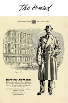 Burberry ad-1950. The trench coat was originally designed in 1895 for British officers fighting in the Boer War, the coat's current form was developed in 1914, for soldiers in WWI. In 1920 the famous Burberry check, registered as a trademark, was first used to line trench coats.