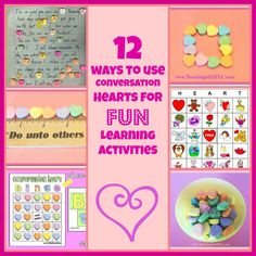 12 FUN Ways to Use Conversation Candy Hearts