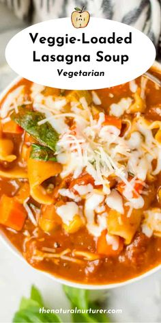 Vegetarian Lasagna Soup is loaded with veggies, is easy to make, and has all the cozy flavors of lasagna! Easily dairy-free and vegan, this hearty soup is complete meal all by itself! #soup #lasagnasoup #vegetariansoup #veggieloaded #healthy @naturalnurturer | thenaturalnurturer.com