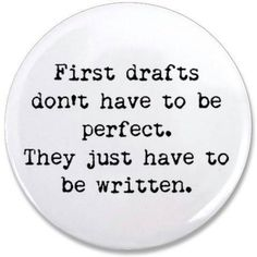 How to Write a First Draft: A Novel Approach