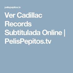 Ver Cadillac Records Subtitulada Online | PelisPepitos.tv