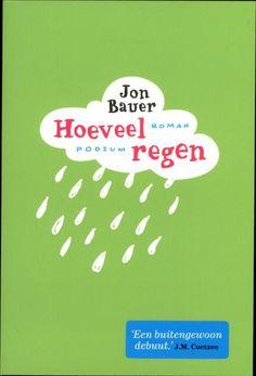 Hoeveel regen - Jon Bauer