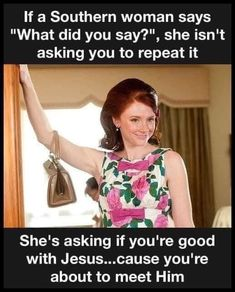 Southern Women, Southern Belle, Southern Living, Funny Movie Memes, Mississippi Queen, Belly Laughs, Redheads, Qoutes, Humor Quotes