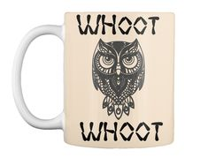 Discover Owl Whoot Whoot T-Shirt from Westbury Collections, a custom product made just for you by Teespring. - Get this great owl whoot whoot design . Home Decor Wall Art, Owl, Just For You, Mugs, Tableware, Coffee, Shirt, Design, Wall Hanging Decor