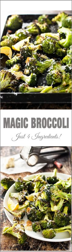 Magic Broccoli - the best broccoli you will ever have. 4 ingredient magic. Also delicious baked but tossed with olive oil and garlic salt.