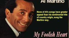 Al Martino - My Foolish Heart - YouTube