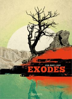 Exodes by Jean-Marc Ligny Apocalypse, Science Fiction, Roman, Sci Fi Books, Price Book, Fantasy, Global Warming, Ebook Pdf, Books Online