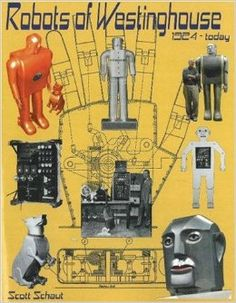 Robots of Westinghouse Electric Company
