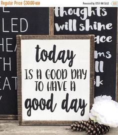 25% off Spring Sale Today is a good day to have a good day distressed wood sign/Framed wood sign/Rustic home decor/Farmhouse decor by WoodandWhimsyDesigns on Etsy https://www.etsy.com/listing/286456649/25-off-spring-sale-today-is-a-good-day