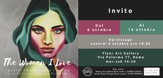 THE WOMEN I LOVE  Sguardi che toccano  l'anima Mostra Personale - Roma Flyer Art Gallery 6-14 ottobre 2017 http://terrybertelli.com/the-women-i-love-flyer-art-gallery-roma