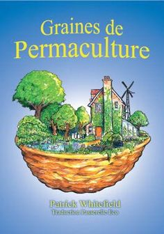 la bible de la permaculture en pdf permaculture livres et david. Black Bedroom Furniture Sets. Home Design Ideas