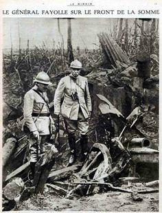 WW1, 17 Sept 1916; French General Fayolle at the front, Somme. -Le miroir.