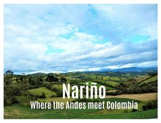 Nariño - the state is located in the very south of Colombia and stands out culturally from the rest of the country. Another proof of the incredible diversity of… Diversity, Meet, The Incredibles, Mountains, Country, Nature, Travel, Colombia, Naturaleza