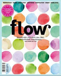 Flow Magazin - kreativ, interessant. Habe jeden! Artikel der Ausgabe gelesen und nicht nur überflogen. Zudem gibts nette Sachen zum Rausnehmen: Fenstersticker, Karten, Achtsamkeitstagebuch etc. Sehr sehr schön!!!!