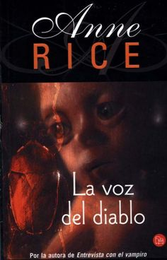 La Voz del Diablo - las Brujas de mayfair II  Anne Rice