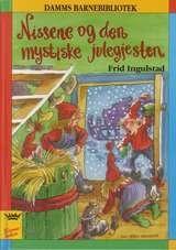 """""""Nissene og den mystiske julegjesten"""" av Frid Ingulstad"""
