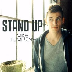 "Mike Tompkins is an amazing a capella singer who records mostly covers of songs. ""Stand Up"" is the official song for ""Bully."""