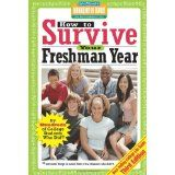How to Survive Your Freshman Year: By Hundreds of College Sophomores, Juniors, and Seniors Who Did (Hundreds of Heads Survival Guides) (Paperback)By Hundreds of Heads Books