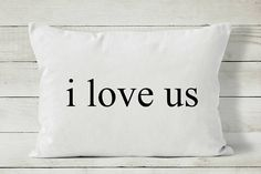 I Love Us says it all.  Quote pillow cover by Cozy Home Studio. | i love us | pillow cover | Etsy |
