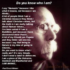 I am a piece of the universe.. And I am Awake
