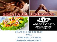 AMON CLUB PRIVE: Giovedi 28 aprile start 21:00. Serata del Benesser...