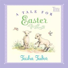 A Tale for Easter by Tasha Tudor http://www.amazon.com/dp/0689828446/ref=cm_sw_r_pi_dp_mDP9tb0XXSYQH