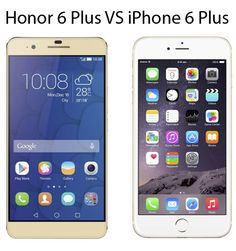 Which 6 plus is better?  Apple VS Honor