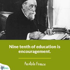 #CGSlate #Education #Knowledge #Quotes #Motivation #Inspiration #Inspire #Educate #Learning #Fun #AnatoleFrance