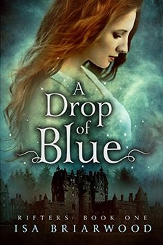 A Drop of Blue: Rifters: Book One by Isa Briarwood https://www.amazon.com/dp/B074TB83BN/ref=cm_sw_r_pi_dp_U_x_T09BAb8W9526X  --  FREE as of today, Monday 01/29/2018.