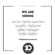 WE ARE HIRING -  social media assistant graphic designer sales manager video editor  CV at info@selectivework.com   #branding #logo #graphicdesign #brandingdesign #design #brand #marketing #brandingagency #brandingidentity #brandingstudio #brandingdesigner #brandinglogo #brandingexpert #graphicdesigner #brandingconsultant