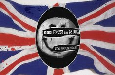 God Save The Silly. #whysoserious