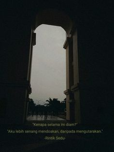 First rintik sedu People Quotes, Me Quotes, Qoutes, Quotes Galau, Reminder Quotes, Doa, Love Letters, Captions, Poetry