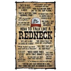 Funny Redneck Quotes, Redneck Humor, Funny Jokes, Hilarious, Trash Quotes, White Trash Party, Redneck Party, Offensive Humor, The Lone Ranger