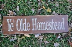 "Over 26"" Long Wood Sign Primitive Ye Olde Homestead Folk Art Country Home Decor"