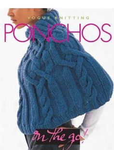 #ClippedOnIssuu from Vogue knitting on the go ponchos